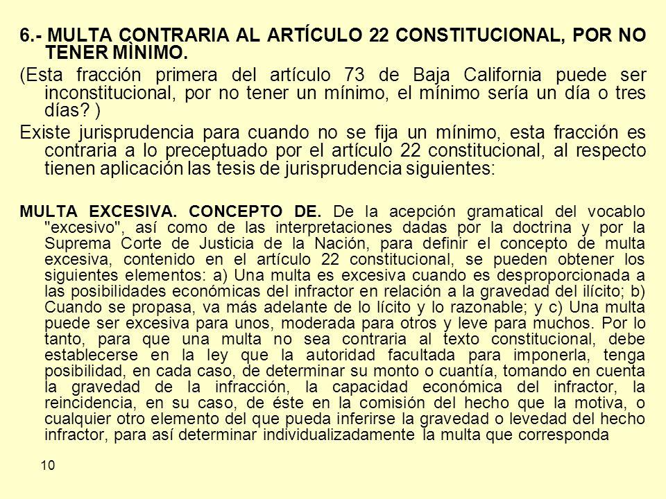6.- MULTA CONTRARIA AL ARTÍCULO 22 CONSTITUCIONAL, POR NO TENER MÌNIMO.