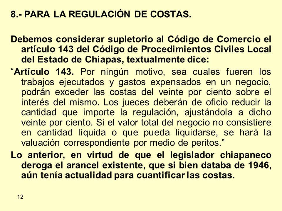 8.- PARA LA REGULACIÓN DE COSTAS.