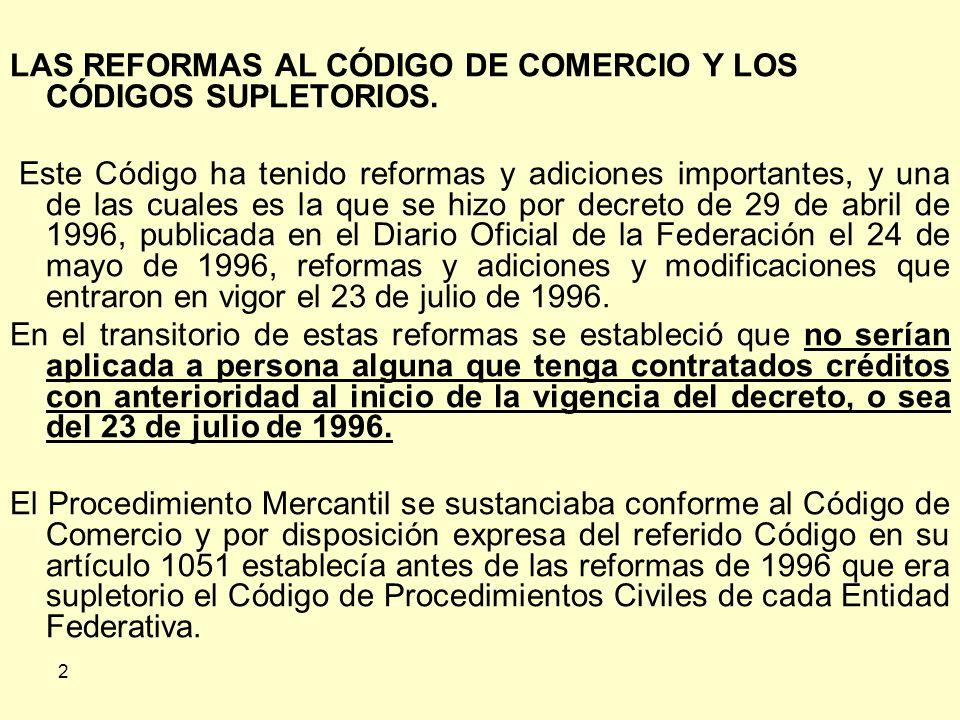 LAS REFORMAS AL CÓDIGO DE COMERCIO Y LOS CÓDIGOS SUPLETORIOS.