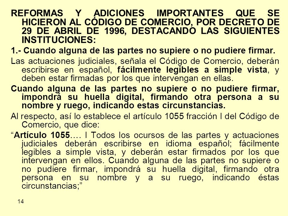 REFORMAS Y ADICIONES IMPORTANTES QUE SE HICIERON AL CÓDIGO DE COMERCIO, POR DECRETO DE 29 DE ABRIL DE 1996, DESTACANDO LAS SIGUIENTES INSTITUCIONES: