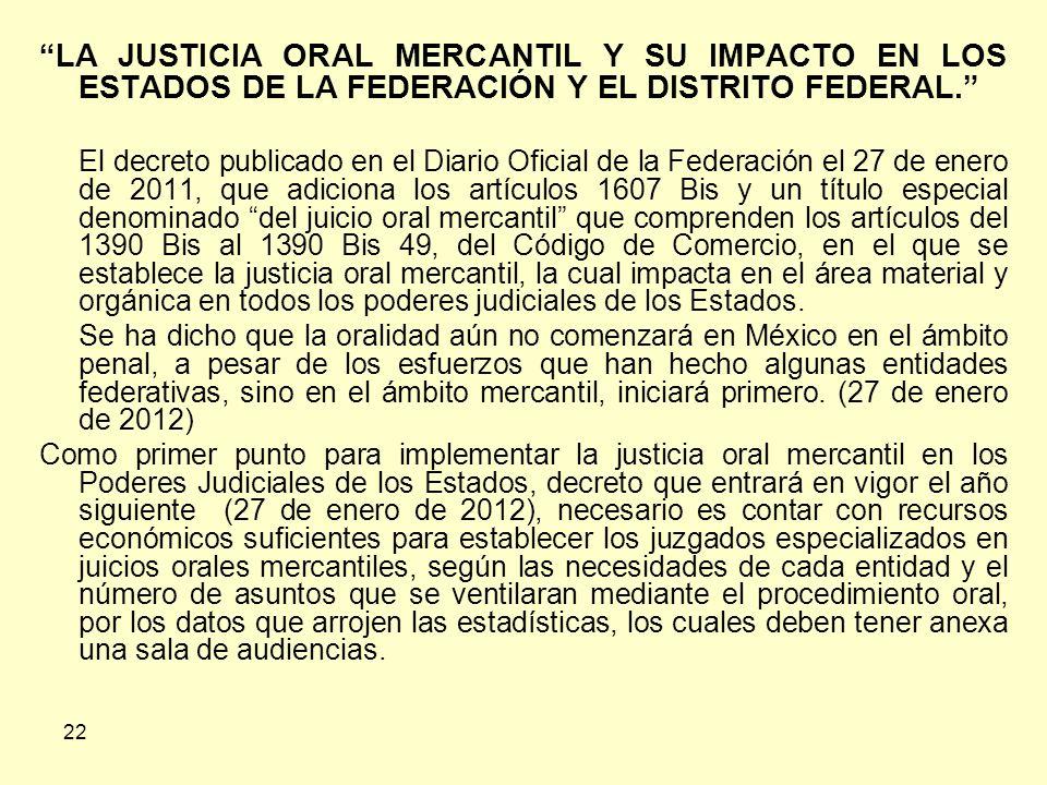 LA JUSTICIA ORAL MERCANTIL Y SU IMPACTO EN LOS ESTADOS DE LA FEDERACIÓN Y EL DISTRITO FEDERAL.