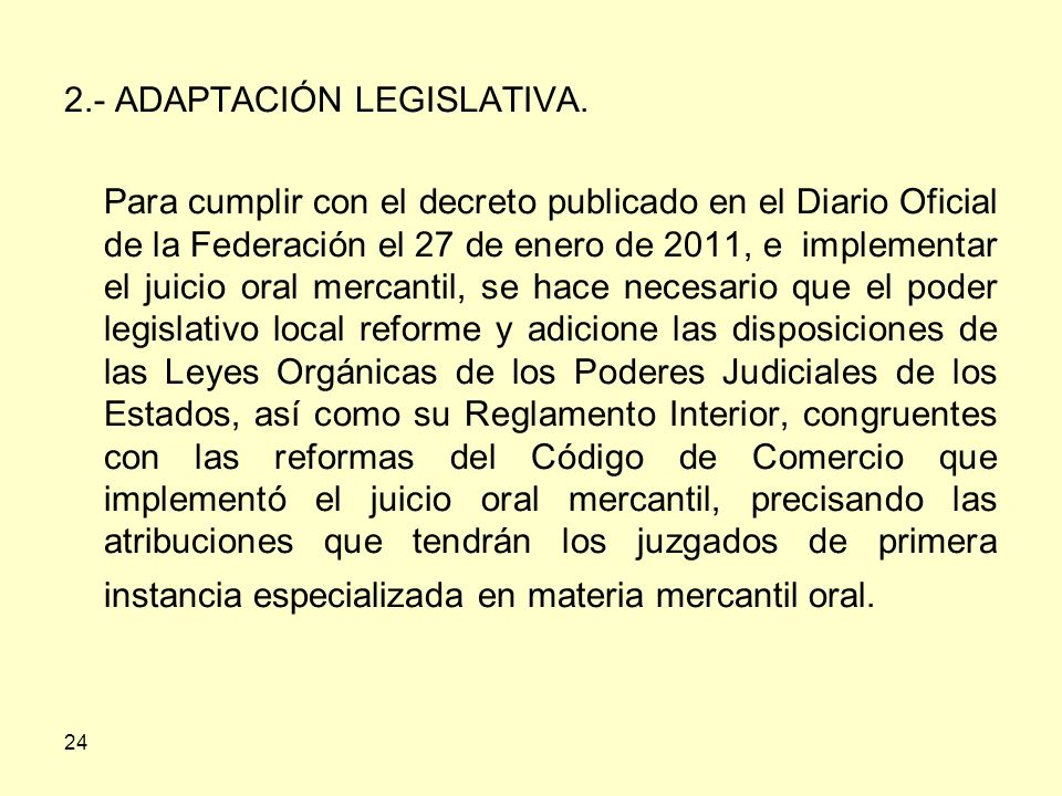 2.- ADAPTACIÓN LEGISLATIVA.
