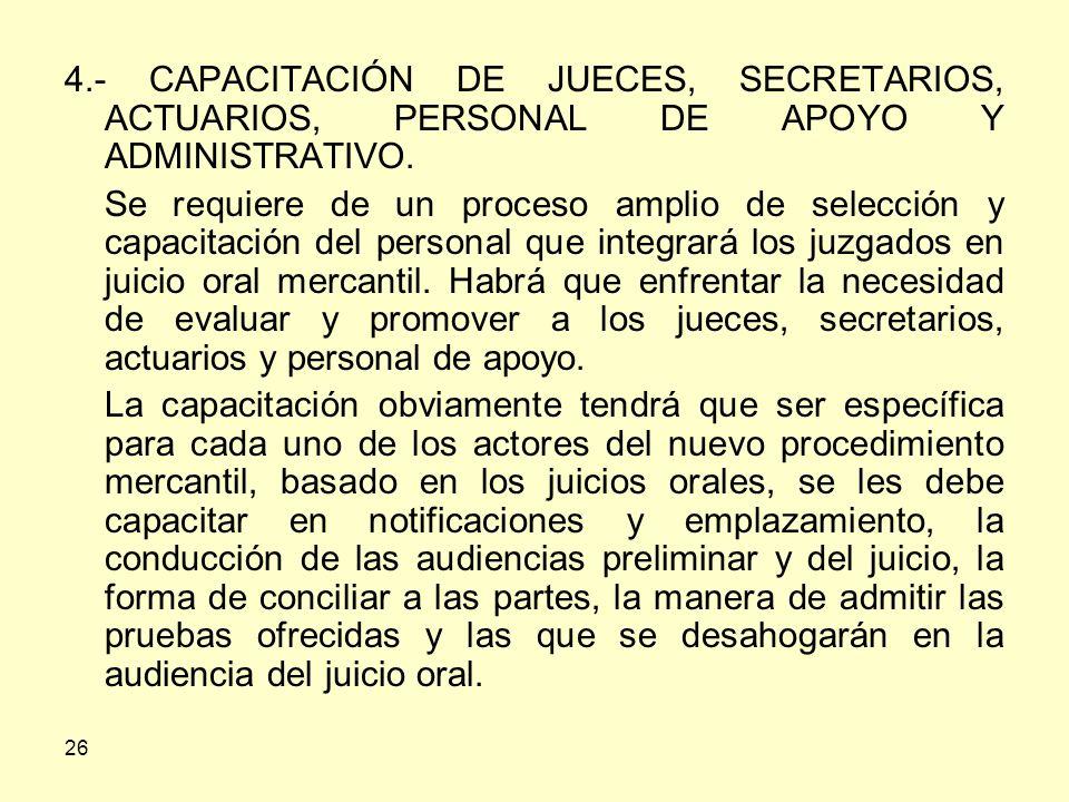 4.- CAPACITACIÓN DE JUECES, SECRETARIOS, ACTUARIOS, PERSONAL DE APOYO Y ADMINISTRATIVO.