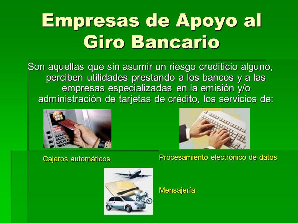 Empresas de Apoyo al Giro Bancario
