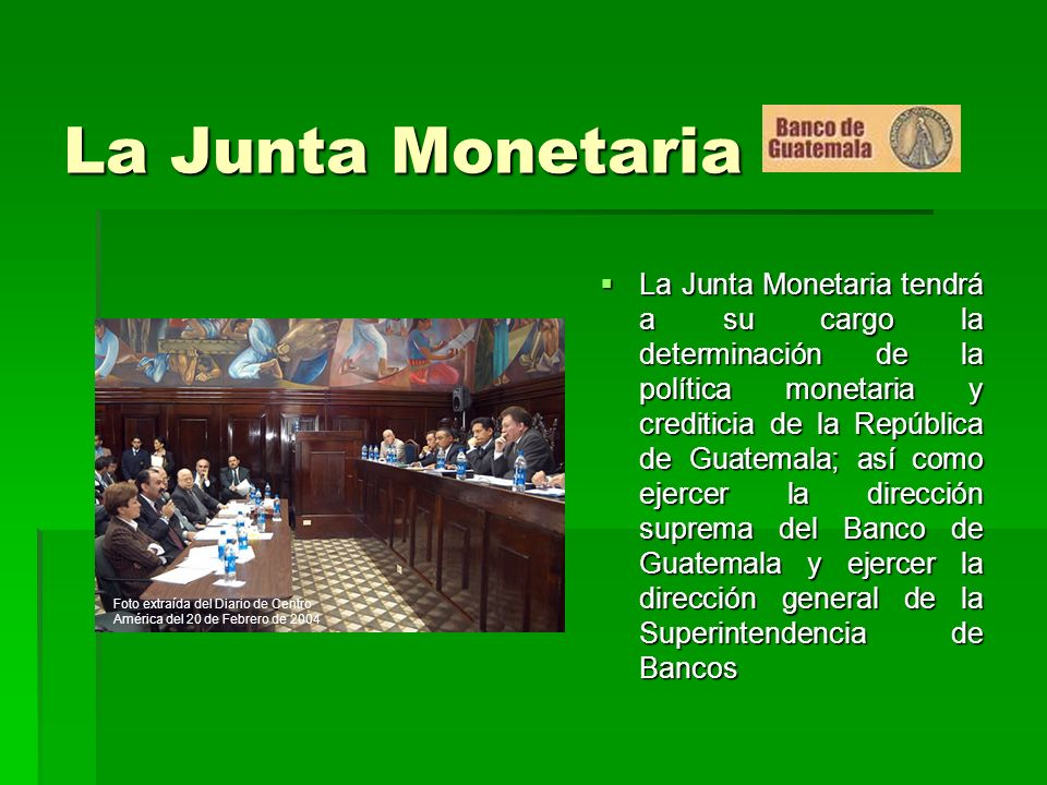 La Junta Monetaria