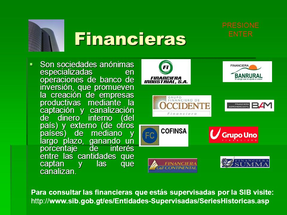 PRESIONE ENTER Financieras.