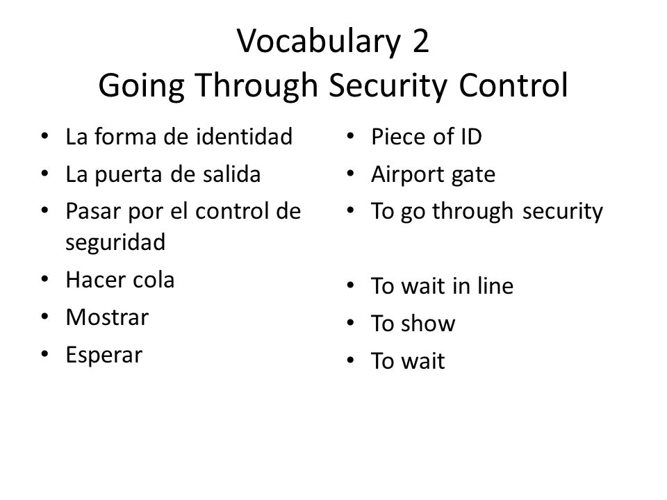 Vocabulary 2 Going Through Security Control