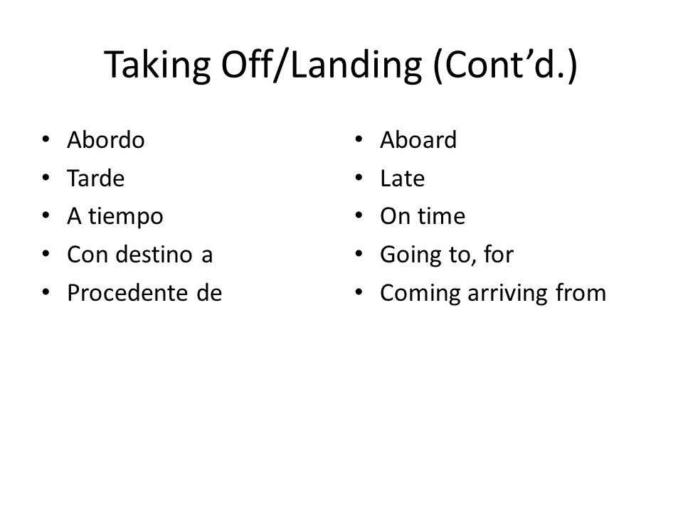 Taking Off/Landing (Cont'd.)
