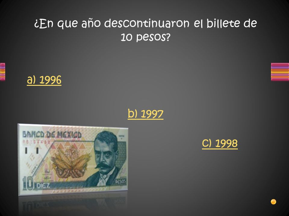 ¿En que año descontinuaron el billete de 10 pesos