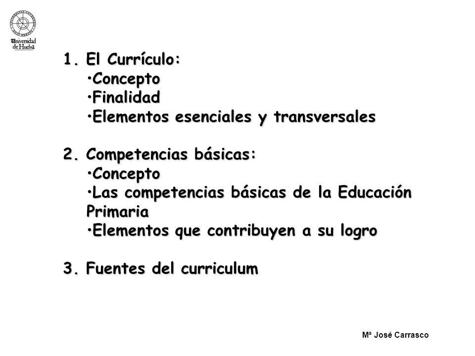 Elementos esenciales y transversales 2. Competencias básicas: