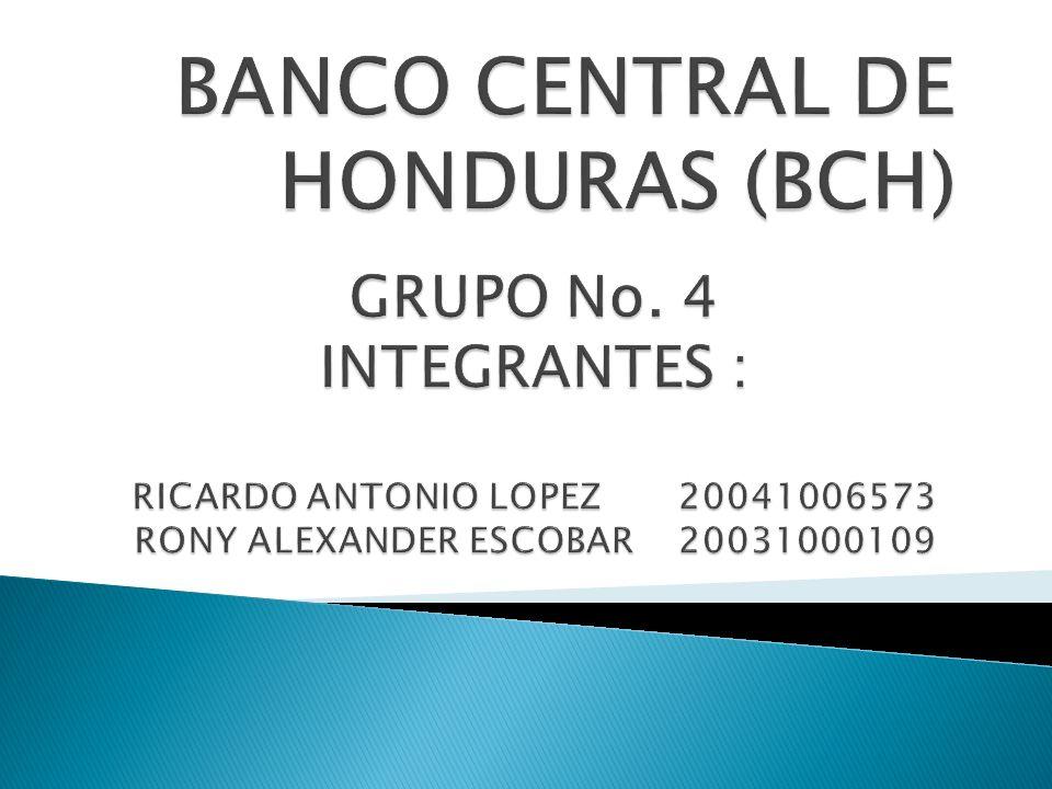 BANCO CENTRAL DE HONDURAS (BCH)