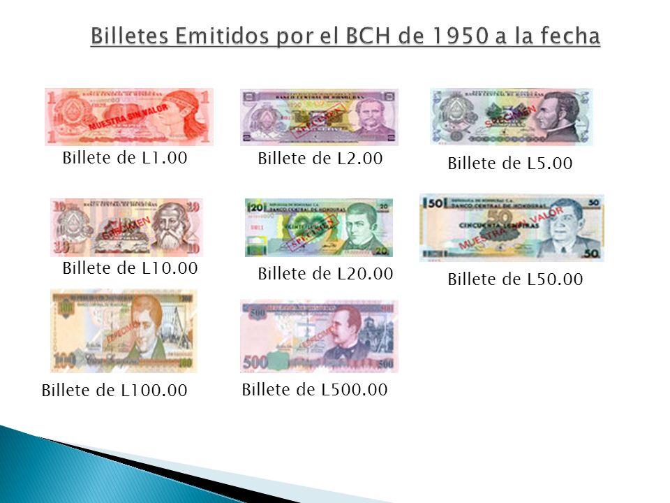 Billetes Emitidos por el BCH de 1950 a la fecha