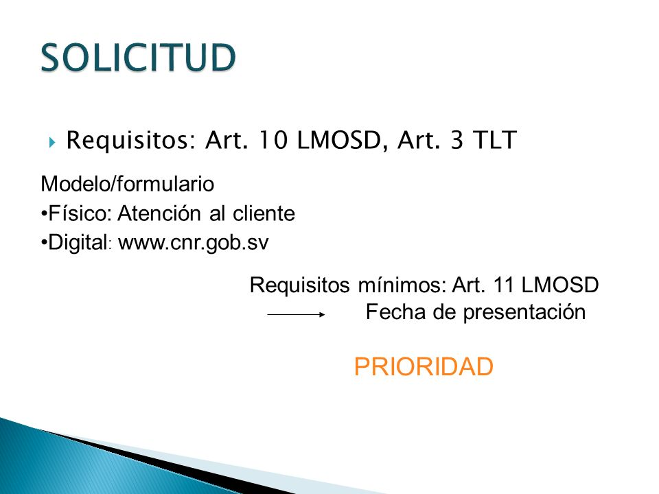 Requisitos mínimos: Art. 11 LMOSD