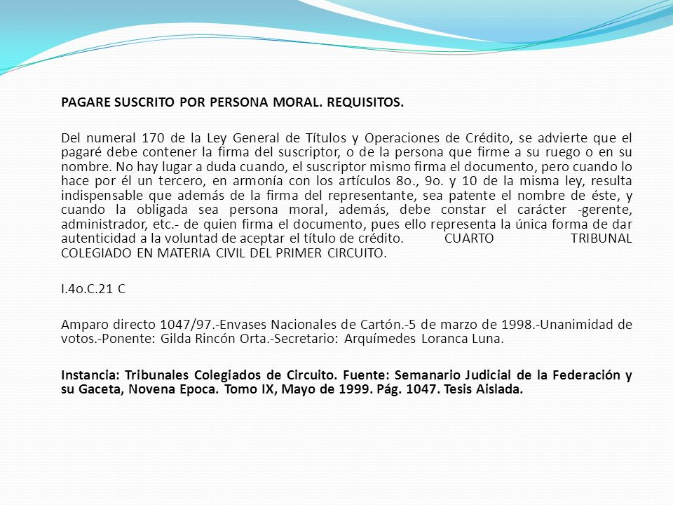 PAGARE SUSCRITO POR PERSONA MORAL. REQUISITOS.