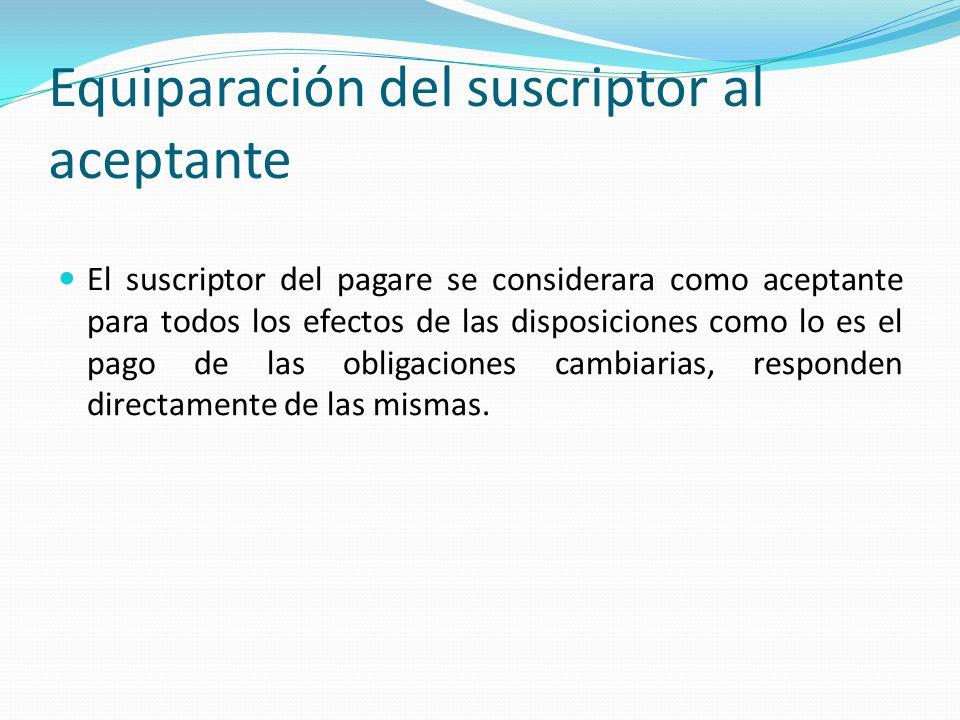 Equiparación del suscriptor al aceptante