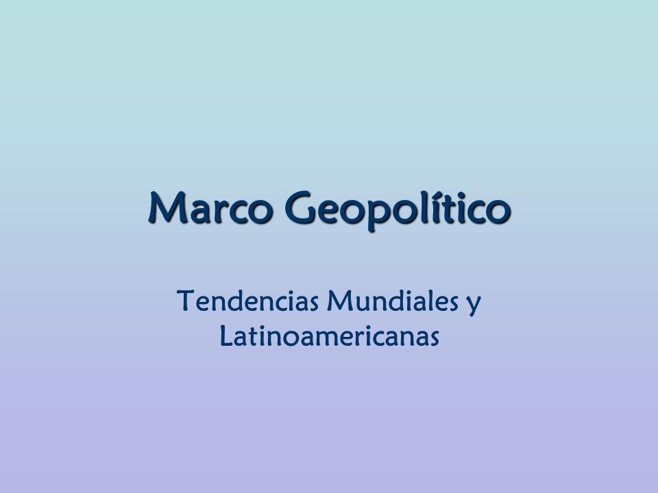 Tendencias Mundiales y Latinoamericanas