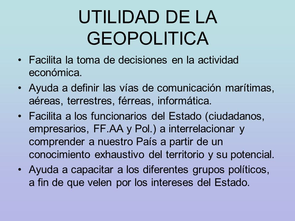 UTILIDAD DE LA GEOPOLITICA