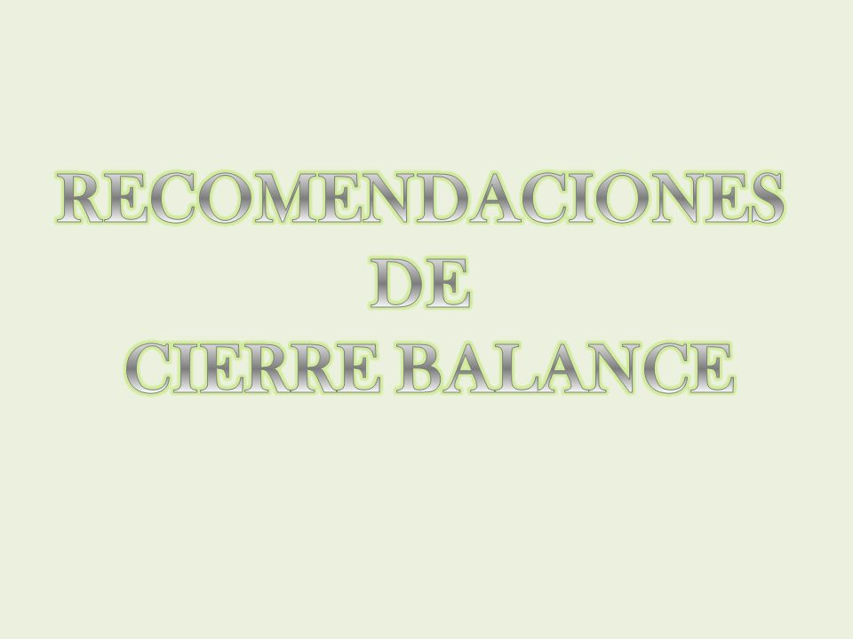 RECOMENDACIONES DE CIERRE BALANCE