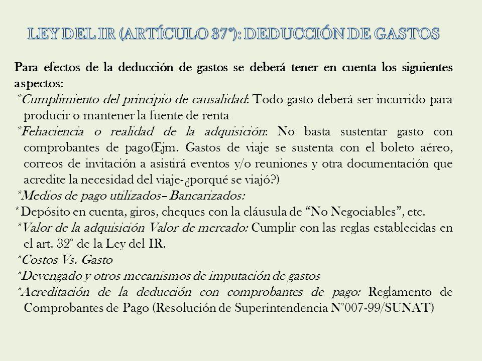 LEY DEL IR (ARTÍCULO 37°): DEDUCCIÓN DE GASTOS