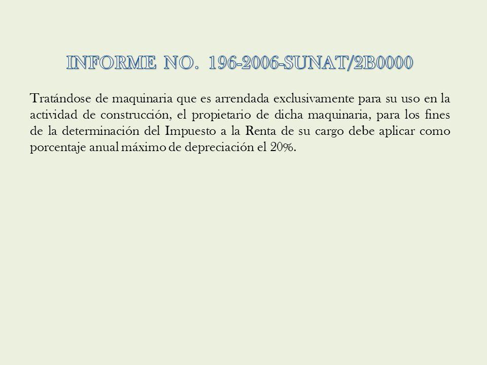 INFORME NO. 196-2006-SUNAT/2B0000