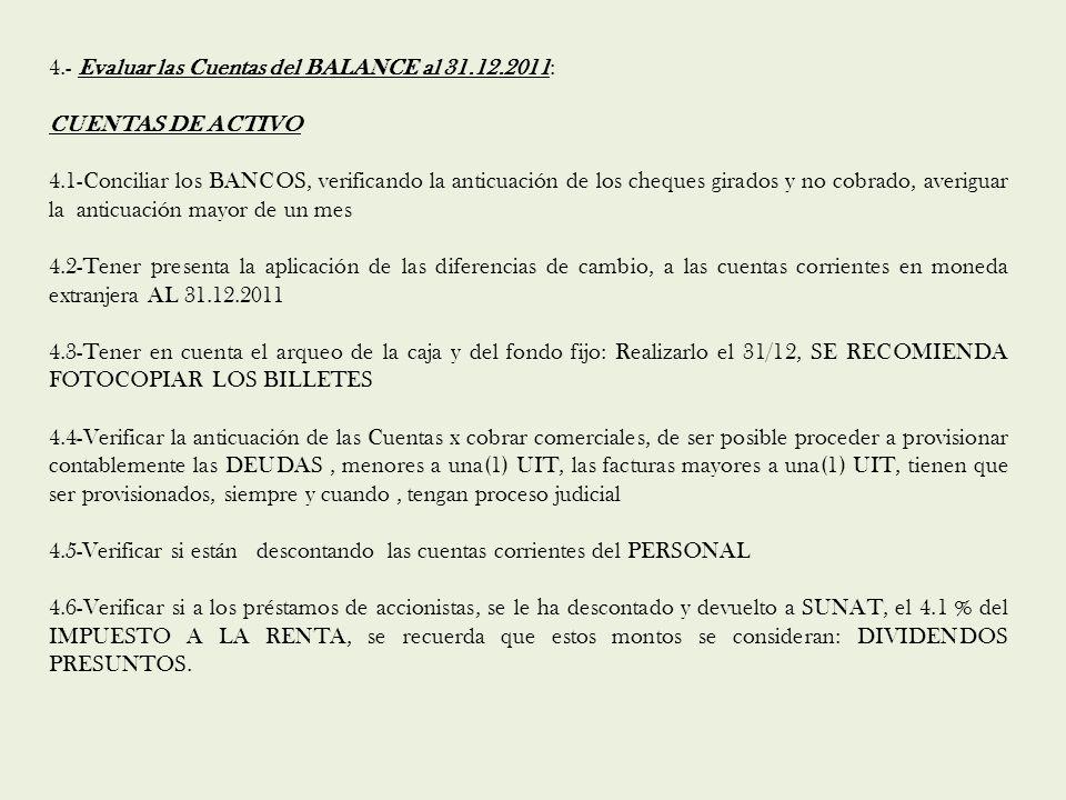 4.- Evaluar las Cuentas del BALANCE al 31.12.2011: