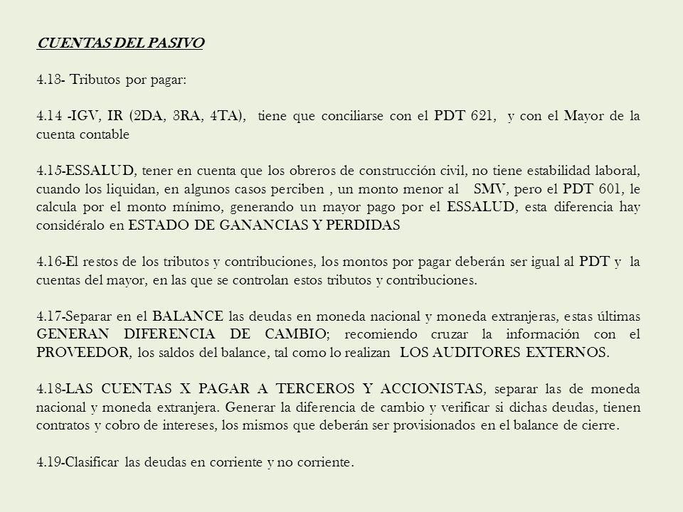 CUENTAS DEL PASIVO 4.13- Tributos por pagar: