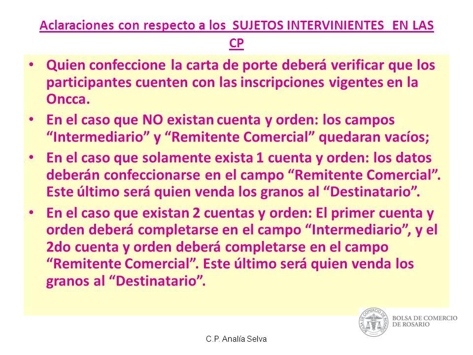 Aclaraciones con respecto a los SUJETOS INTERVINIENTES EN LAS CP