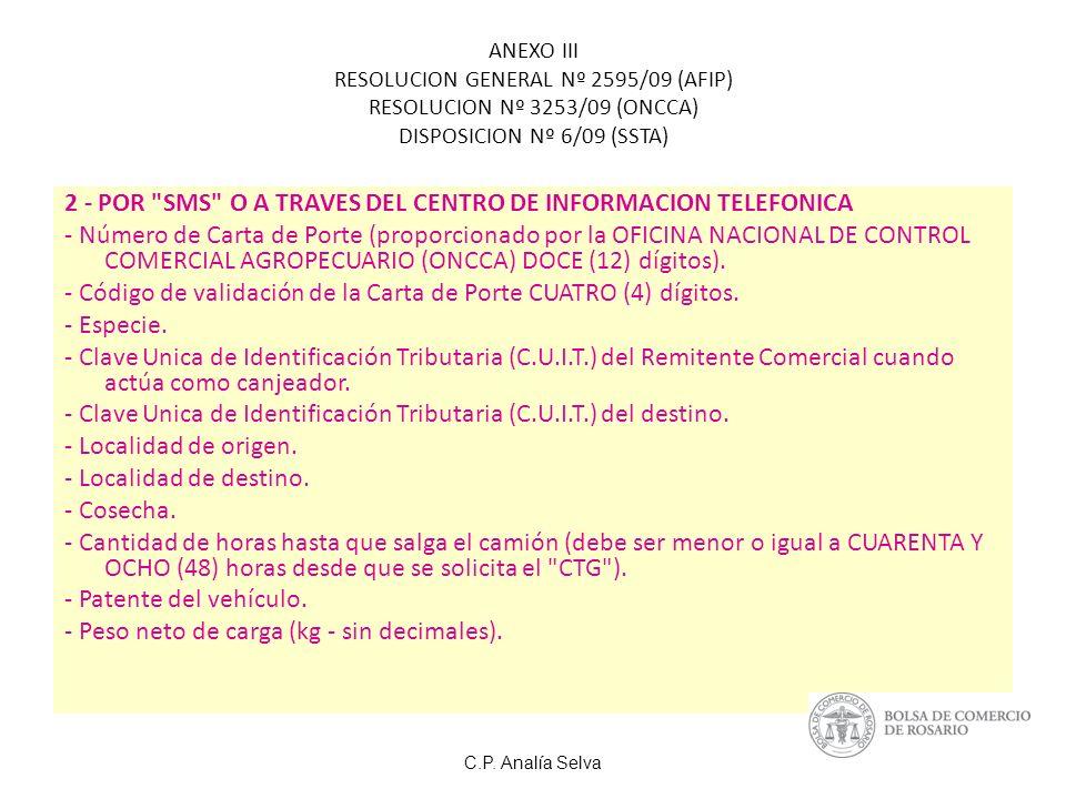 2 - POR SMS O A TRAVES DEL CENTRO DE INFORMACION TELEFONICA