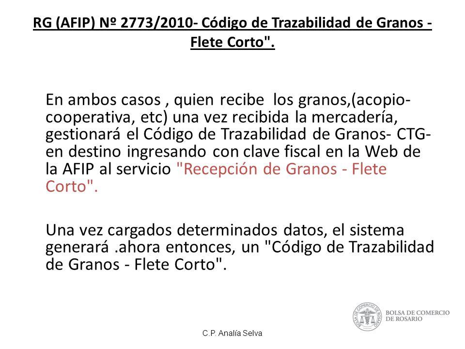 RG (AFIP) Nº 2773/2010- Código de Trazabilidad de Granos - Flete Corto .