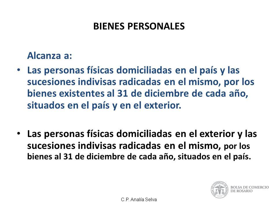 BIENES PERSONALES Alcanza a: