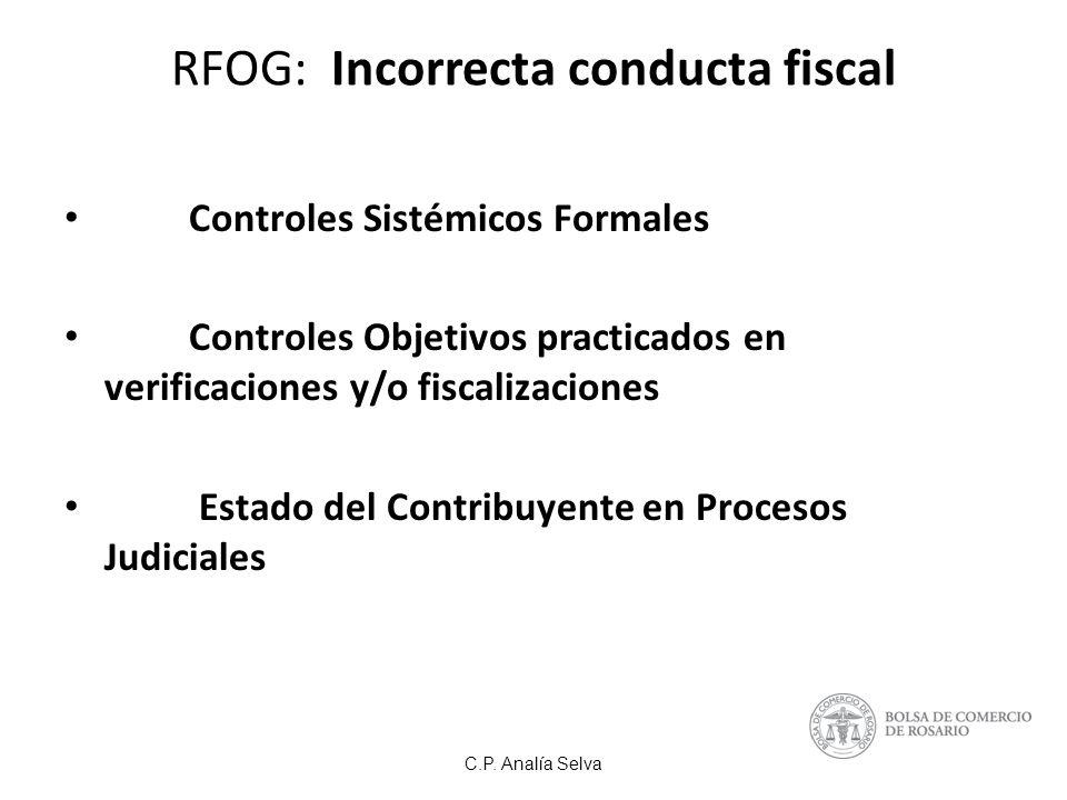 RFOG: Incorrecta conducta fiscal