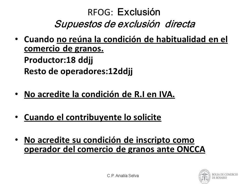 RFOG: Exclusión Supuestos de exclusión directa