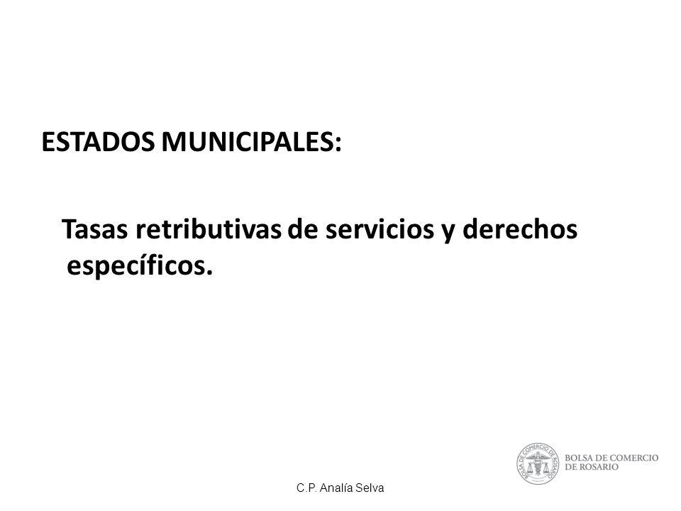 Tasas retributivas de servicios y derechos específicos.