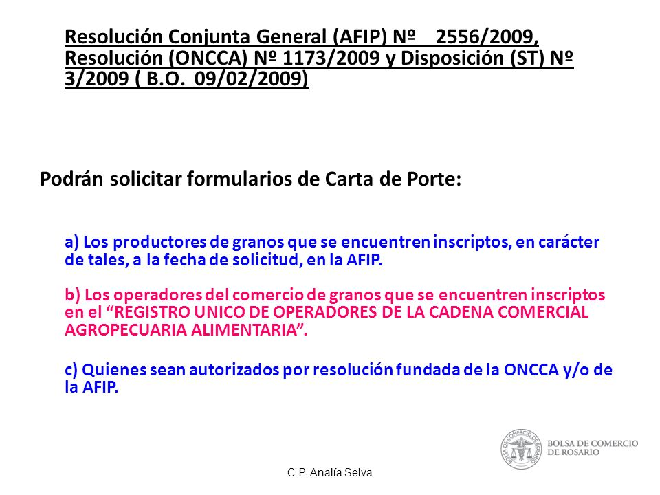 Podrán solicitar formularios de Carta de Porte: