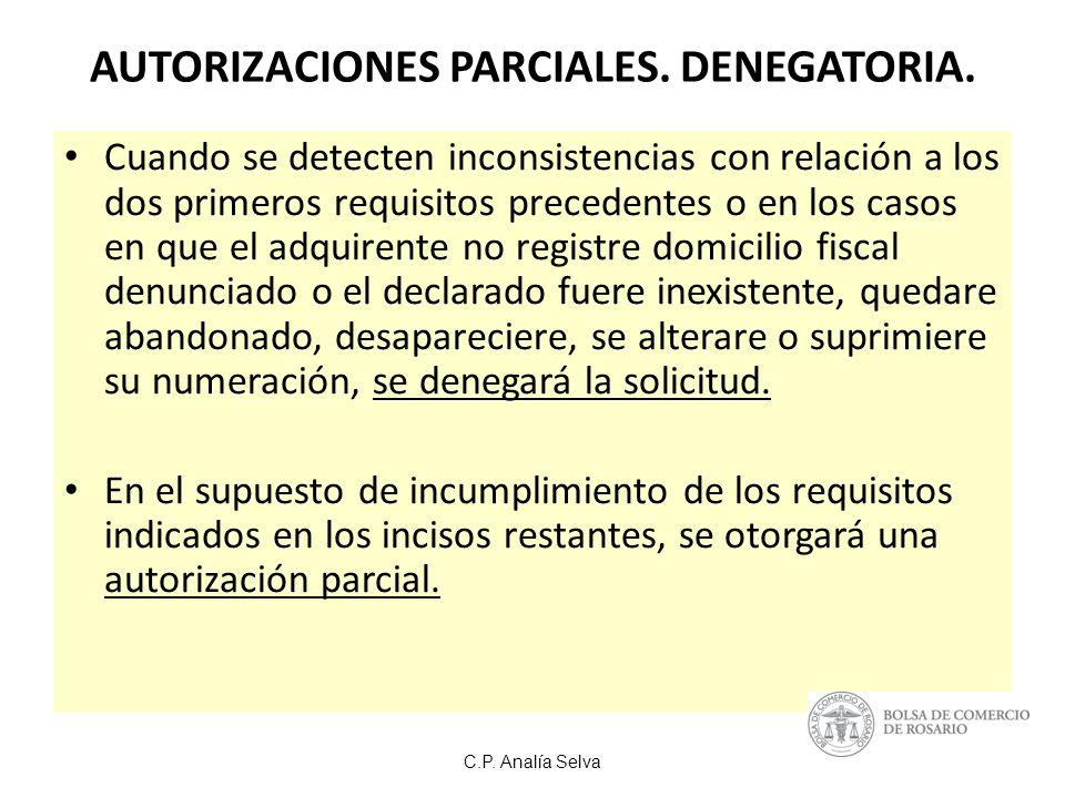 AUTORIZACIONES PARCIALES. DENEGATORIA.