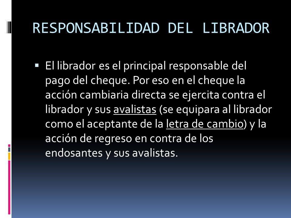 RESPONSABILIDAD DEL LIBRADOR