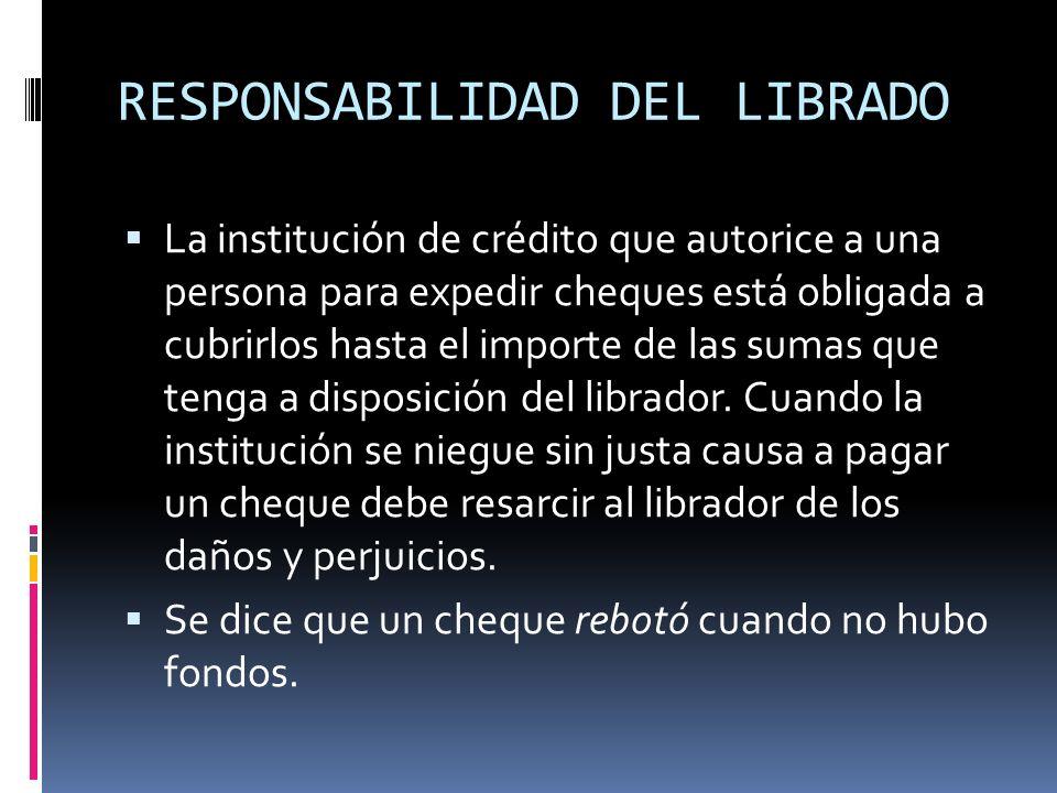RESPONSABILIDAD DEL LIBRADO