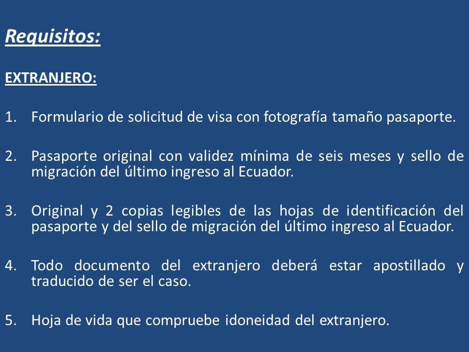 Requisitos: EXTRANJERO: