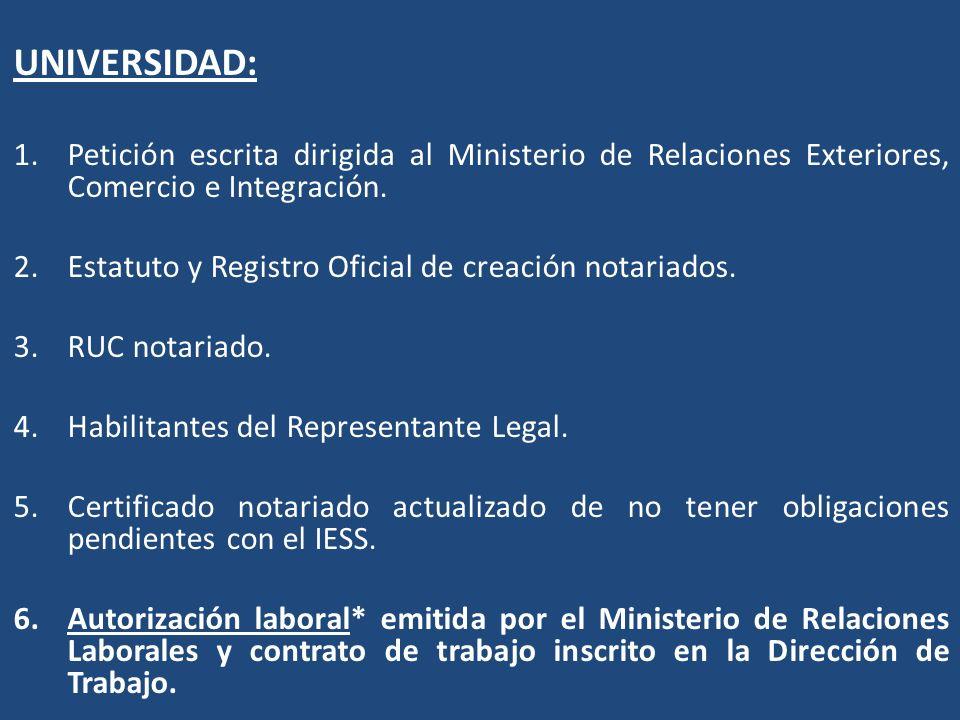 UNIVERSIDAD: Petición escrita dirigida al Ministerio de Relaciones Exteriores, Comercio e Integración.