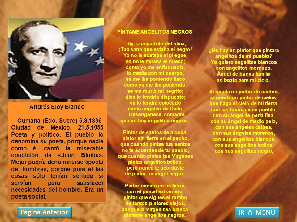 Pagina Anterior IR A MENÚ Andrés Eloy Blanco