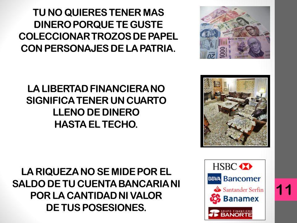 LA LIBERTAD FINANCIERA NO SIGNIFICA TENER UN CUARTO LLENO DE DINERO