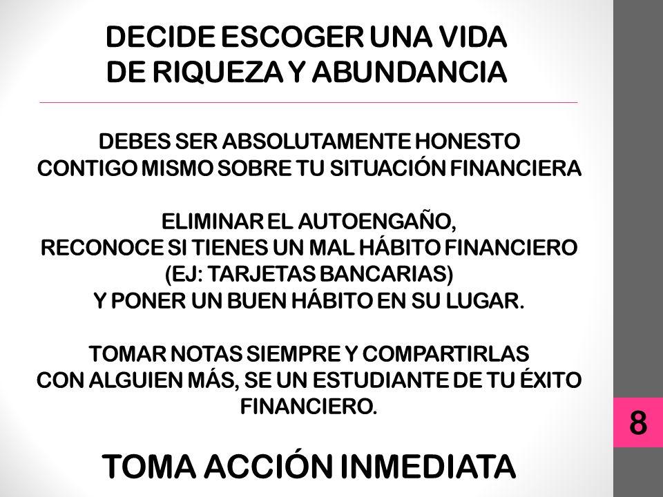 DECIDE ESCOGER UNA VIDA DE RIQUEZA Y ABUNDANCIA