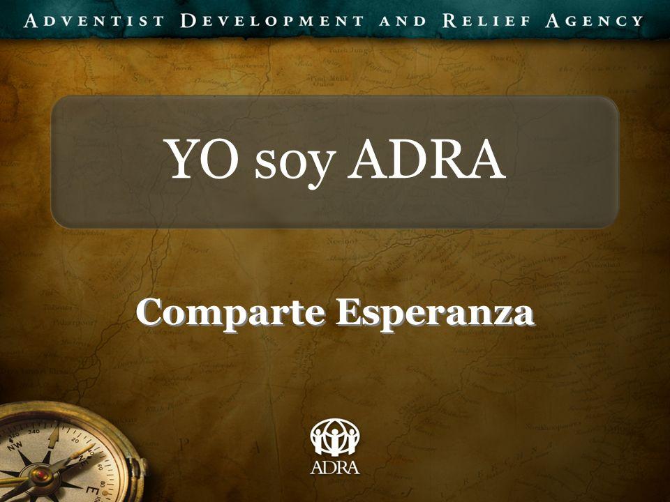 YO soy ADRA Comparte Esperanza