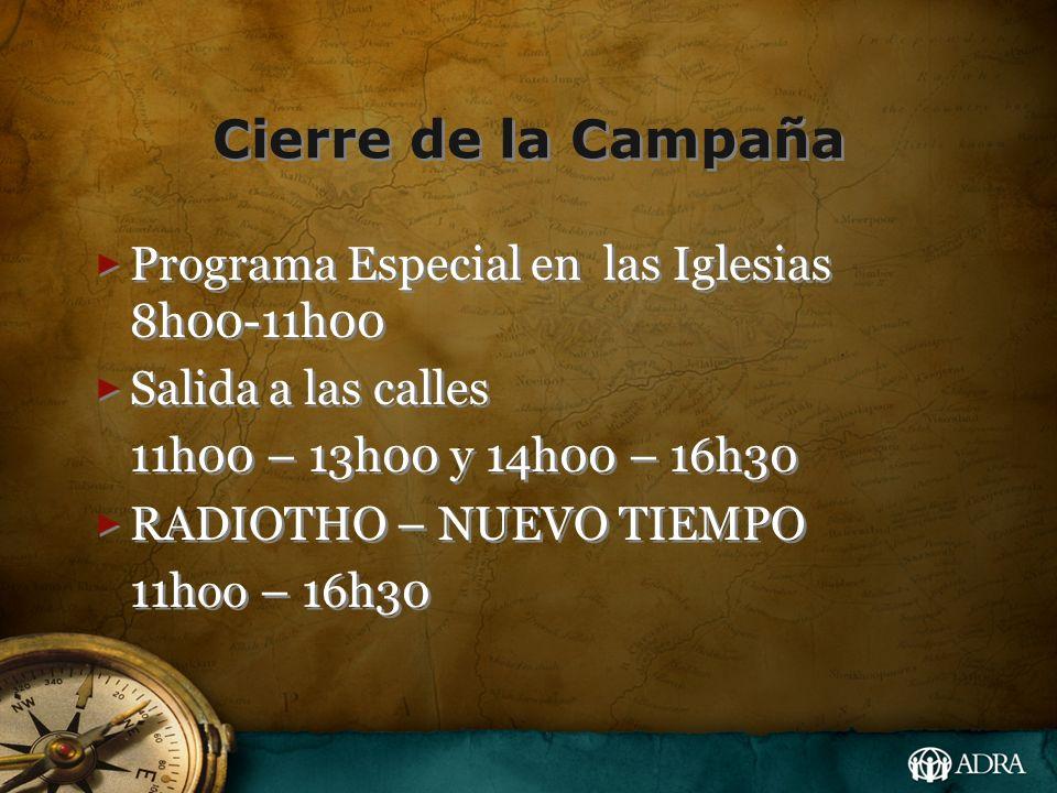Cierre de la Campaña Programa Especial en las Iglesias 8h00-11h00