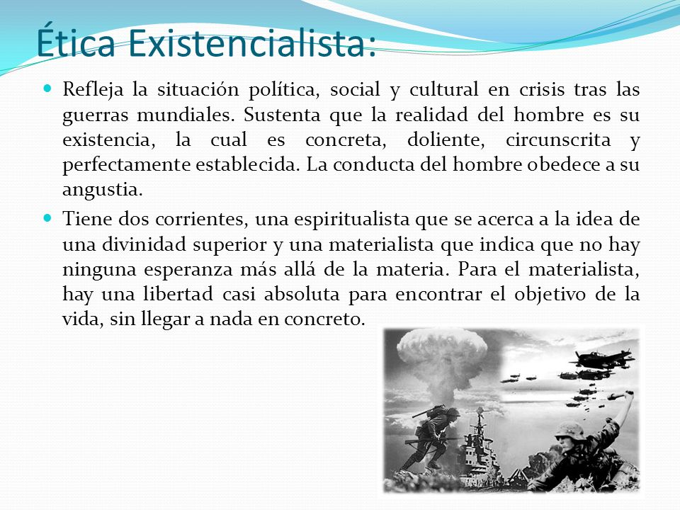 Ética Existencialista: