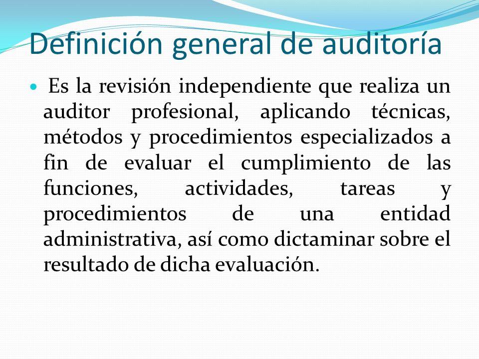 Definición general de auditoría