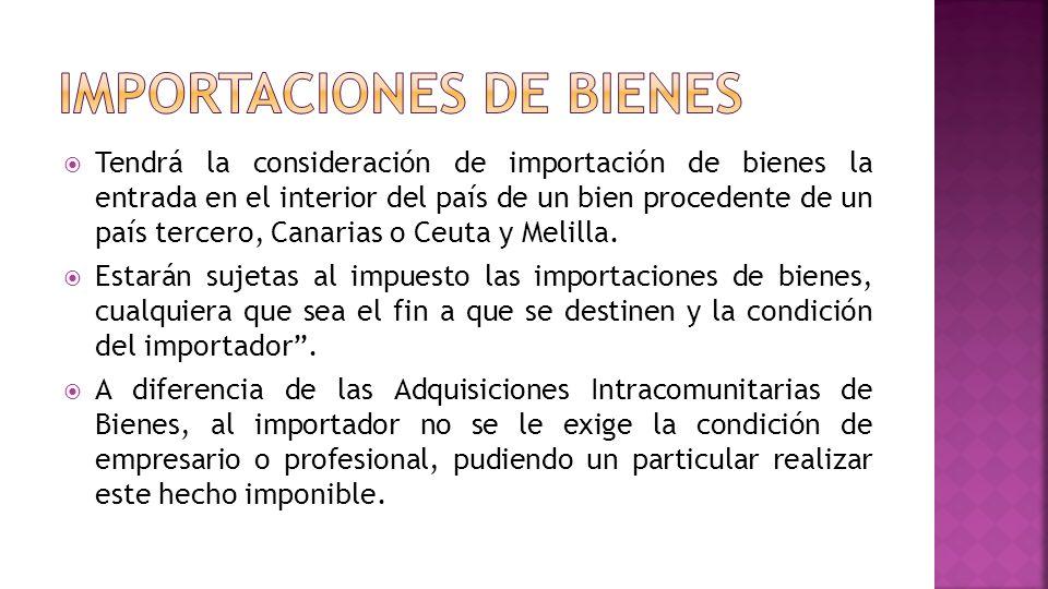 IMPORTACIONES DE BIENES