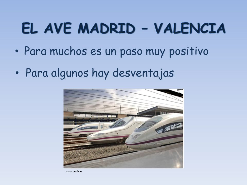 EL AVE MADRID – VALENCIA