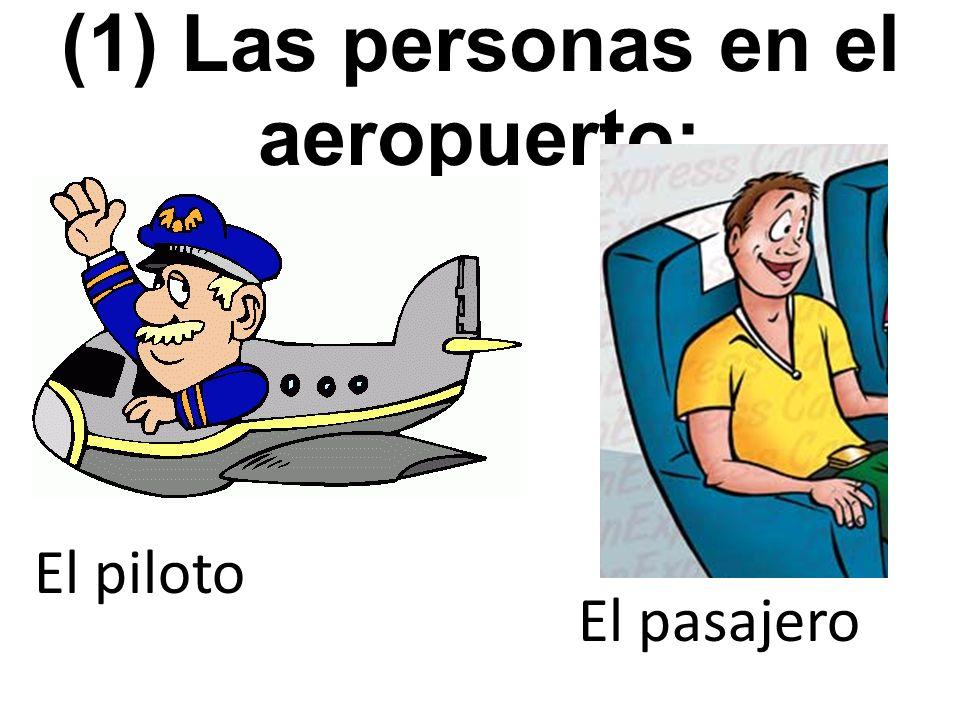 (1) Las personas en el aeropuerto: