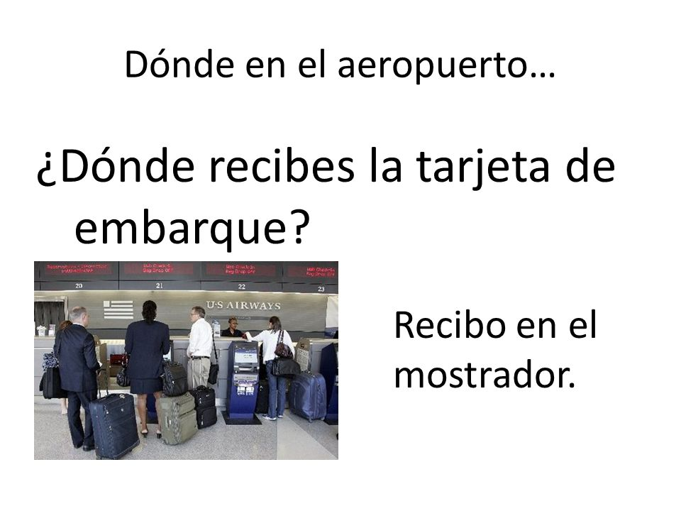 Dónde en el aeropuerto…